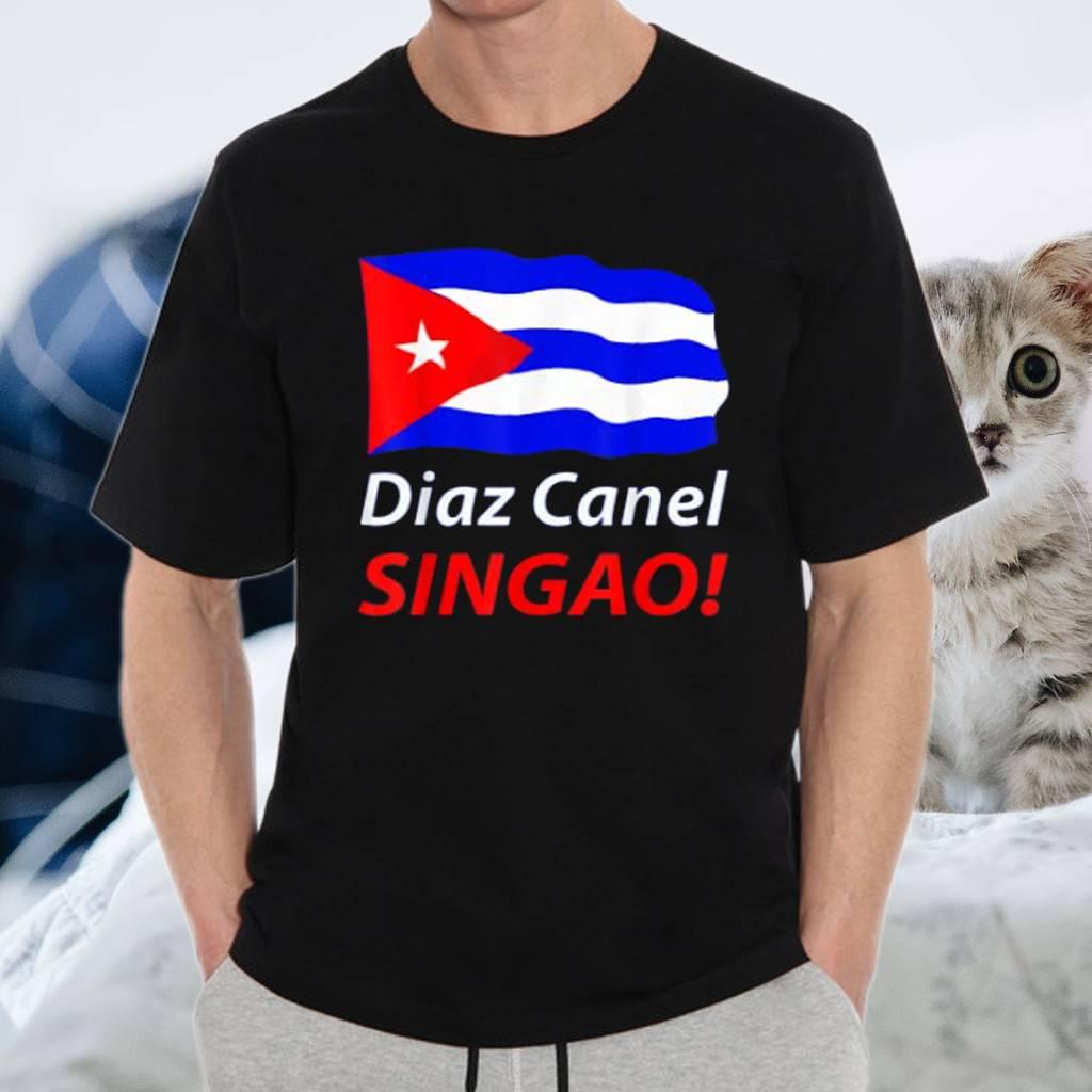 Diaz Canel Singao TeeShirts