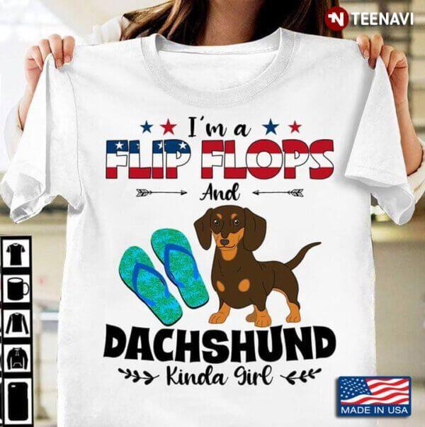 Im A Flip Flops and Dachshund Kinda Girl American Flag for Dog and Beach Lover