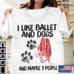 I Like Ballet and Dogs and Maybe 3 People Favorite Things
