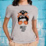 Phoenix Basketball Valley -Oop messy bun sun basketball fan Shirt