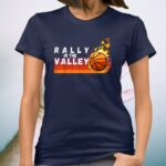 Rally In The Valley Flaming Basketball Phoenix Sunset Retro T-Shirt