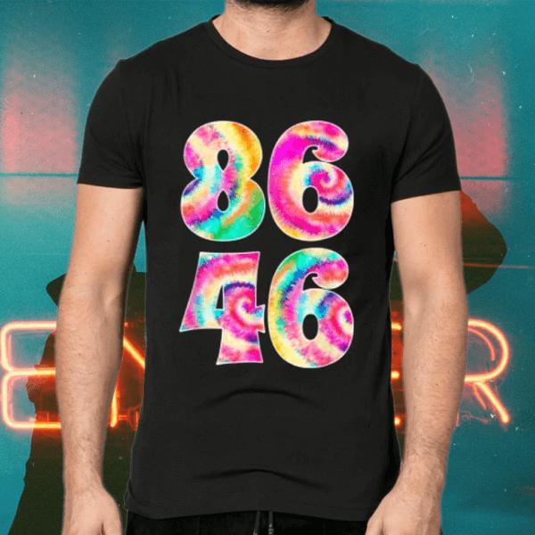 86 46 Anti Tie Dye Rainbow 8646 Impeach Biden T-Shirts