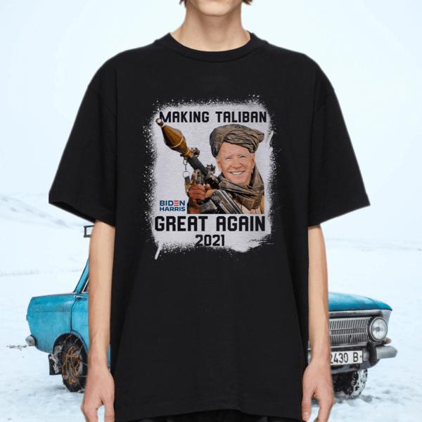Biden Harris Makeing Taliban Great Again 2021 T-Shirt