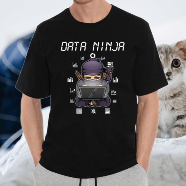 Data Ninja Analyst For Men Software Engineering Scientist T Shirt