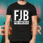 FJB Pro America F Biden FJB T-Shirts